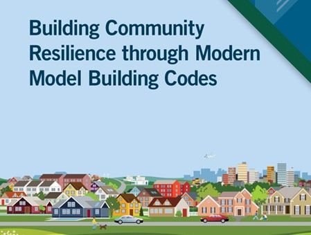 Building Community Resilience Through Modern Model Building Codes