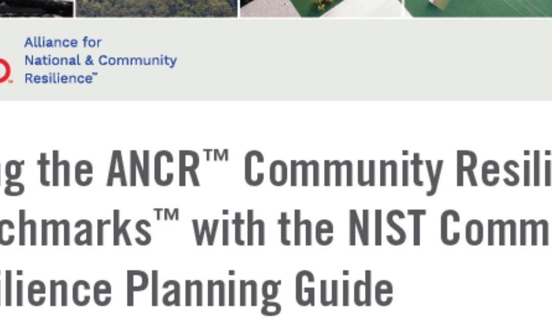 New Guide on Using Community Resilience Benchmarks with the NIST Community Resilience Planning Guide